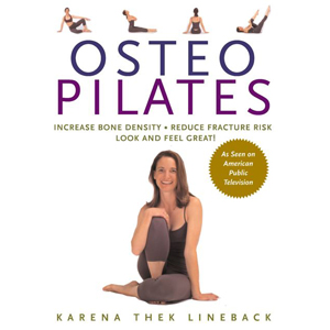 OsteoPilates, The Book, by Karena Thek